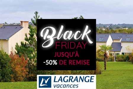 Bon plan Black Friday Lagrange : -50% sur une sélection de destinations